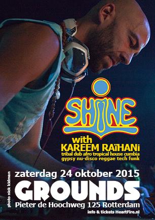 2015 SHiNE GROUNDS Rotterdam 24 oktober 2015 Kareem Raihani HeartFire MVPwearaware