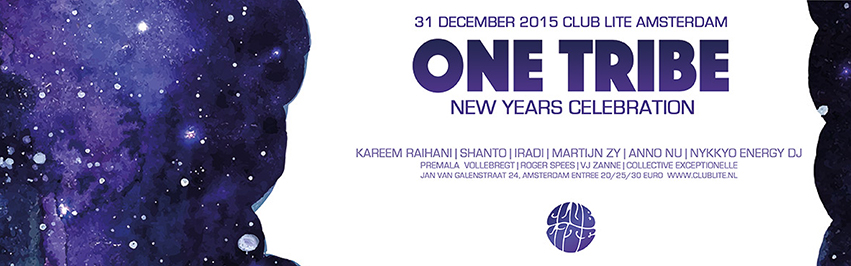 2015 One Tribe New Year Celebration Club Lite Amsterdam