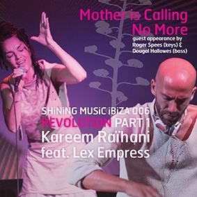 SHiNiNG MUSiC iBiZA 006 Revolution Part 1 Kareem Raihani feat. Lex Empress