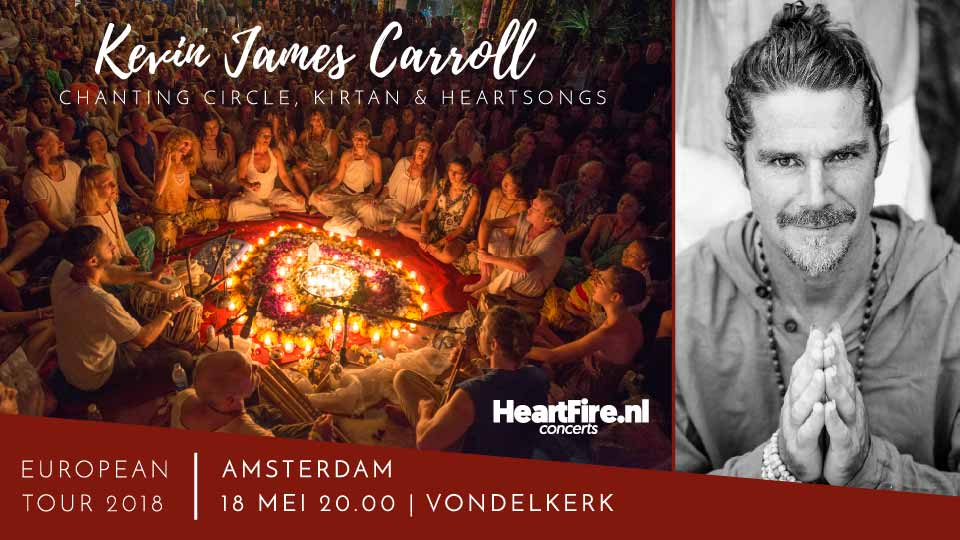 Kevin James Carroll Heartsongs Chanting Circle 18 May 2018 Vondelkerk Amsterdam HeartFire.nl