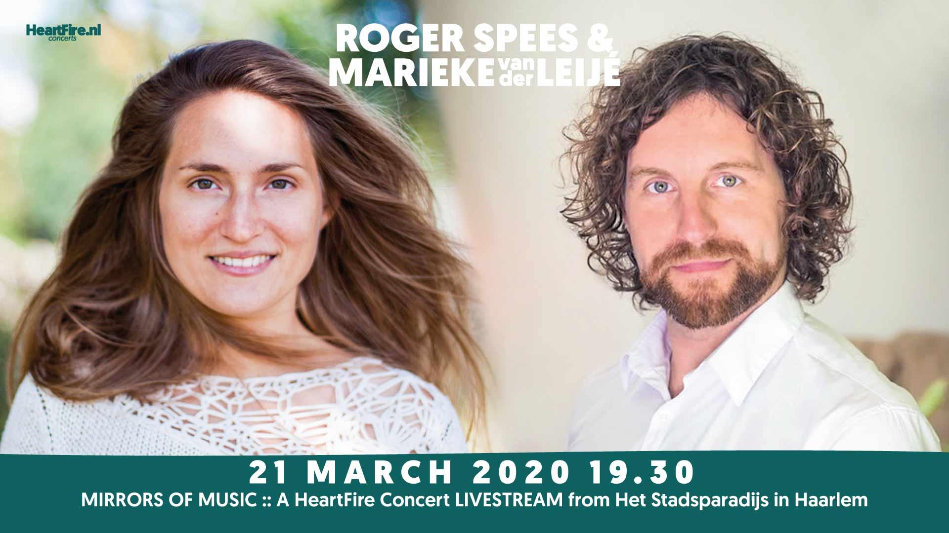 Roger Spees Marieke van der Leije HeartFire.nl Mirrors of Music Stadsparadijs Haarlem 21 maart 2020 Livestream Concert