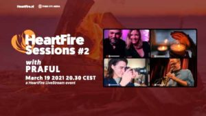 HeartFire Sessions 2 w/Praful March 19 2021